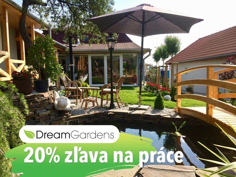 20% zľava na práce - dreamgardens.sk - Záhradná architektúra - projektovanie a realizácie záhrad